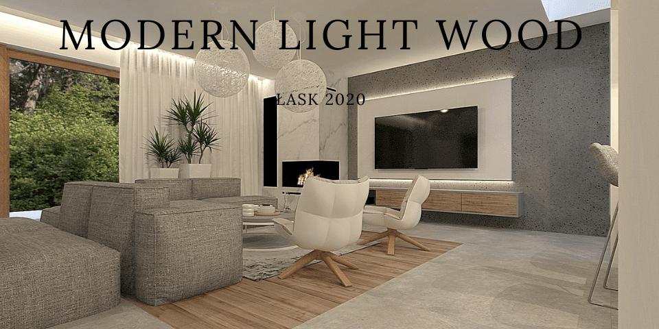 MODERN LIGHT WOOD
